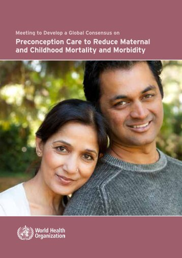 Preconception Care to Reduce Maternal and Childhood Mortality ...