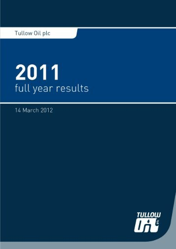 Tullow Oil plc - 2011 Full year Results