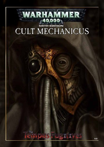 Codex Cult Mechanicus - The Tempus Fugitives