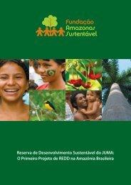 Reserva de Desenvolvimento Sustentável do JUMA - The REDD Desk