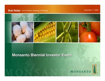 Bob Reiter - Vice President, Breeding Technology - Monsanto