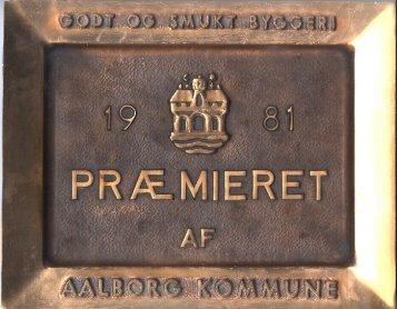 Præmierede bygningeri perioden 1954-2003. - Aalborg Kommune