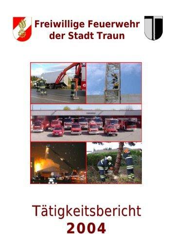 Tätigkeitsbericht 2004 - Freiwillige Feuerwehr der Stadt Traun