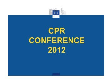 CPR CONFERENCE 2012 - EUROPA - European Commission