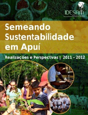 Semeando Sustentabilidade em Apuí - Idesam