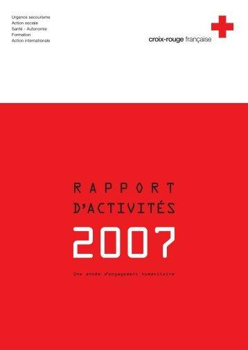 Rapport d'activité 2007 - Croix-Rouge française