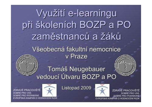 Prezentace o provádění školení BOZP a PO ve VFN - Všeobecná ...