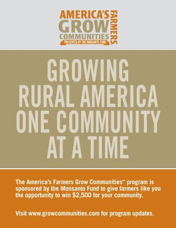 The America's Farmers Grow CommunitiesSM program is - Monsanto
