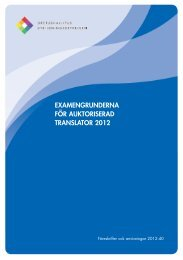 Examensgrunderna för auktoriserad translator 2012 - Opetushallitus
