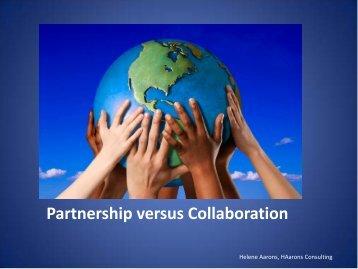 Partnership versus Collaboration