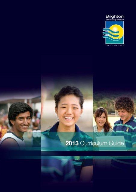 2013 Curriculum Guide - Brighton Secondary School