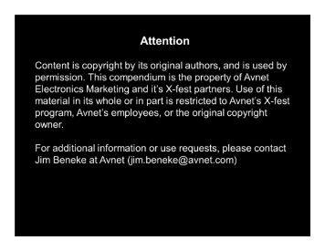 Copyright © 2012. Avnet, Inc. All rights reserved. Follow @avnetX ...