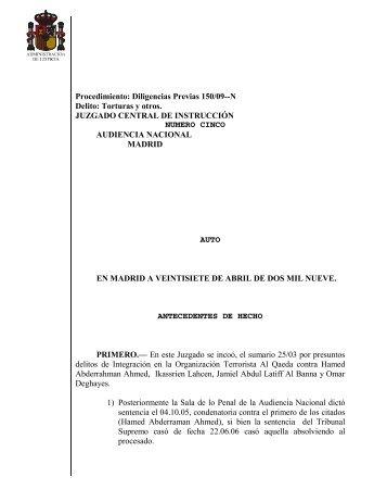 Procedimiento: Diligencias Previas 150/09--N Delito: Torturas y ...
