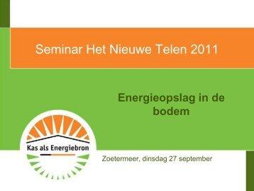 Seminar Het Nieuwe Telen 2011 - Energiek2020