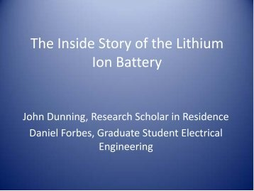 The Inside Story of the Lithium Ion Battery - Research and Graduate ...