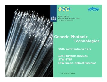 Generic Photonic Technologies - Joint European Platform for InP ...