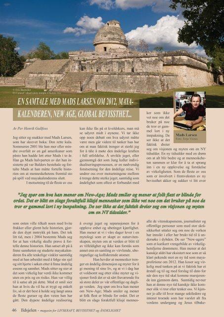En samtale med Mads Larsen om 2012, mayakalenderen ... - Ildsjelen