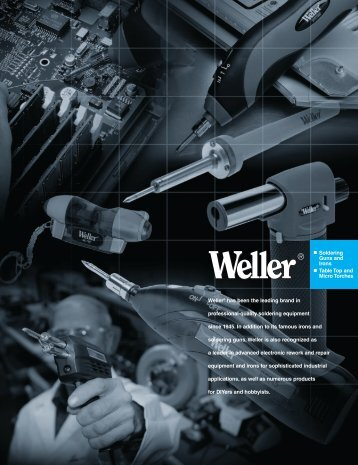 Download Weller PDF Catalog - Sacramento Electronic Supply