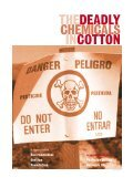 The Deadly Chemicals in Cotton - Cotton Campaign - Page 3