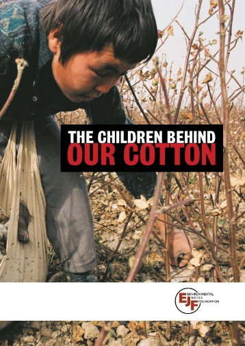 The Children behind Our Cotton - Environmental Justice Foundation