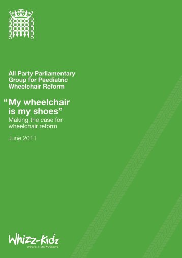 """ M y wheelchair is my shoes"" - Whizz-Kidz"