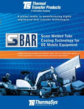 Seam Welded Tube Cooling Technology for OE mobile ... - ThermaSys