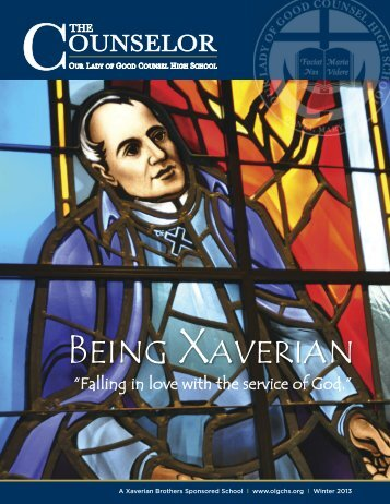 Being Xaverian - Our Lady of Good Counsel High School