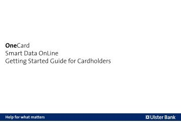 Onecard smart data online getting started guide for ulster bank getting started guide for cardholders ulster bank reheart Images