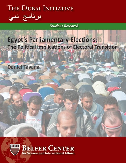 Tavana--Egypt Elections Guide - Belfer Center for Science and ...