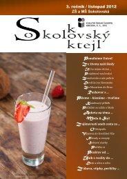 3. ročník / listopad 2012 ZŠ a MŠ Sokolovská