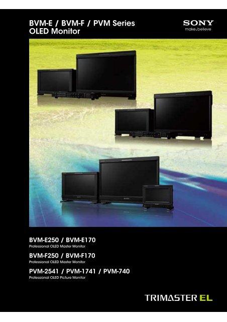 BVM-E I BVM-F l PVM Series SONY - que Video