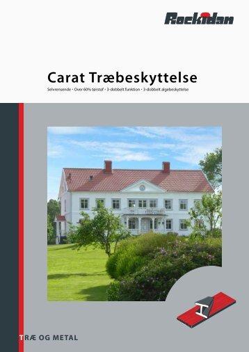 Carat Træbeskyttelse - Rockidan