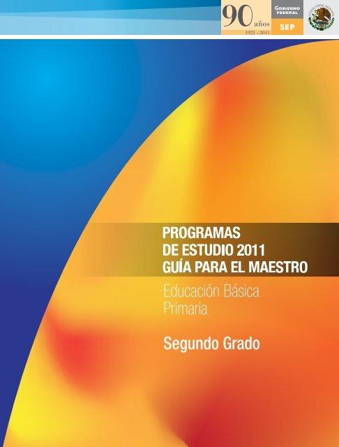 Segundo Grado - Subsecretaría de Educación Básica - Secretaría ...