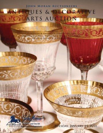 ANTIQUES & DECORATIVE ARTS AUCTION Featuring