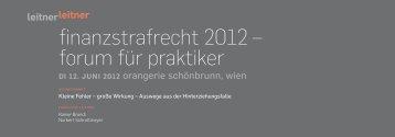 finanzstrafrecht 2012 – forum für praktiker - Wien - LeitnerLeitner