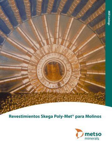 Revestimientos Skega Poly-Met® para Molinos - Metso