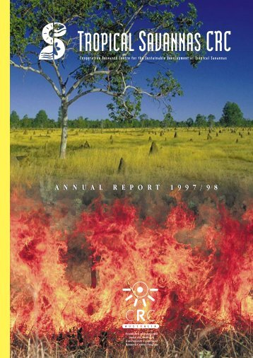 TS-CRC Annual Report 1997-1998 - Tropical Savannas CRC