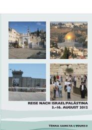 reise nach israel/palästina 3.-16. august 2012 - Terra Sancta Tours