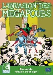 L'invasion des mégapoubs