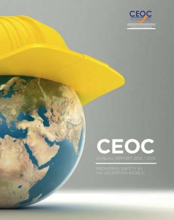 ANNUAL REPORT 2012 / 2013 PROVIDING SAFETY IN AN ... - CEOC