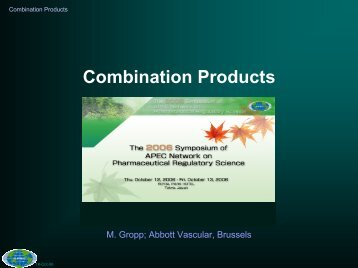 Combination Products and Asia Regional Medical Device ...