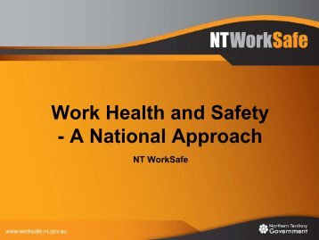 Work Health and Safety - NT WorkSafe - Northern Territory ...