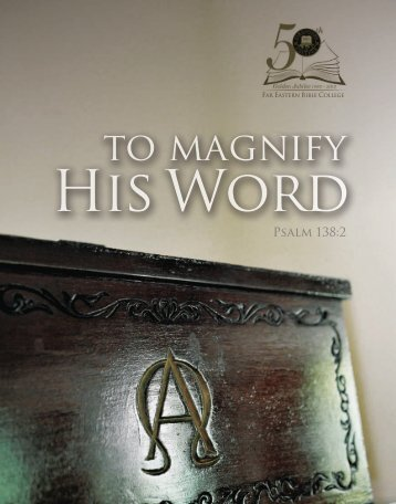 to magnify - Far Eastern Bible College
