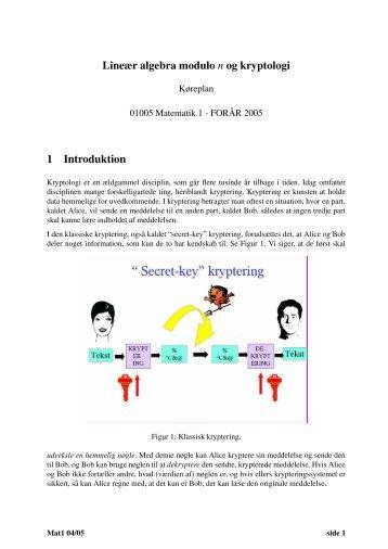 Lineær algebra modulo n og kryptologi 1 Introduktion