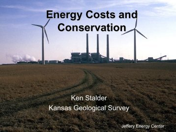 Energy Costs And Conservation - the Kansas Geological Survey