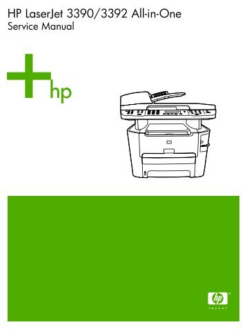 Hp laserjet 3390 and 3392 printer service and by celiabowie issuu.