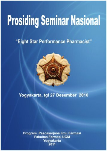 "Prosiding Seminar Nasional ""Eight Star Performance Pharmacist"""