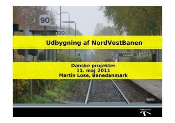 Udbygning af NordVestBanen - Den Danske Banekonference