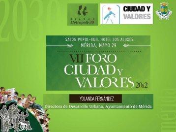 VII Foro CV - Yolanda Fernández (Ayuntamiento ... - City & Values