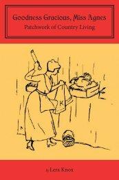 Goodness Gracious, Miss Agnes - Newfound Press
